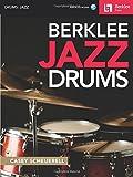 Berklee Jazz Drums: Audio Access Included