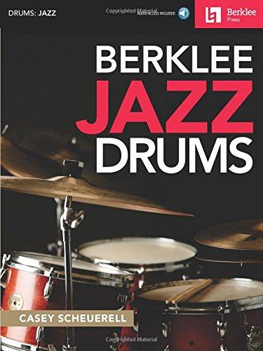Berklee Jazz Drums Book & Online Audio (Jazz Audio)