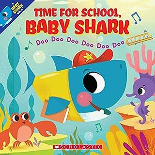 Book Cover: Time for School, Baby Shark: Doo Doo Doo Doo Doo Doo