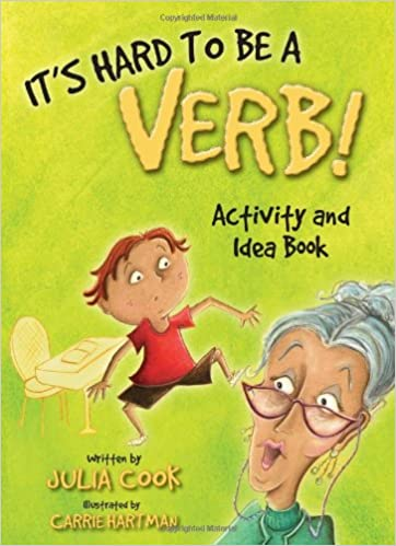 Amazon.com: It's Hard to be a Verb! Activity and Idea Book ...