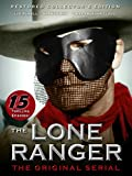 The Lone Ranger Serial Part 1 of 2: Episodes 1-7