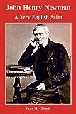 John Henry Newman, Peter M. Chisnall, 0852446837