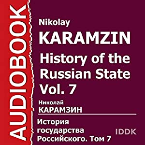 History of the Russian State, Vol. 7 [Russian Edition] Audiobook