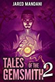 #7: Tales of the Gemsmith - Red: A LitRPG Adventure Series (Aldaron Worlds Book 2)