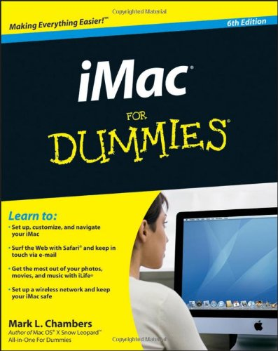 [PDF] iMac For Dummies, 6th Edition Free Download | Publisher : For Dummies | Category : Computers & Internet | ISBN 10 : 0470607378 | ISBN 13 : 9780470607374