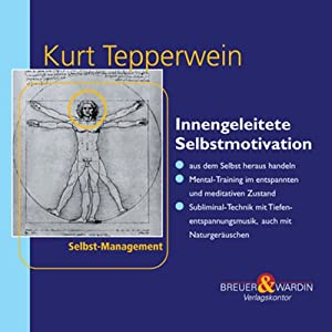 Innengeleitete Selbstmotivation Hörbuch