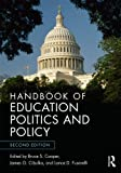 Handbook of Education Politics and Policy, , 0415660440