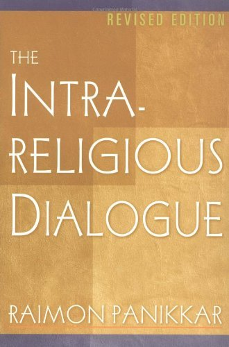 The Intra-Religious Dialogue, Revised Edition