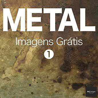 METAL Imagens Grátis 1 BEIZ images - Fotos Grátis (Portuguese ...