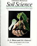 img - for Laboratory Manual for Soil Science: Agricultural & Environmental Principles by Steven J. Thien (1996-12-01) book / textbook / text book