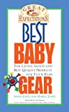 img - for Great Expectations: Best Baby Gear book / textbook / text book