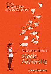 A Companion to Media Authorship