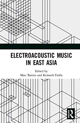 (Electroacoustic Music in East Asia)