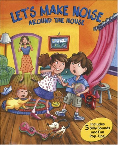 Read Online Let's Make Noise Around the House PDF