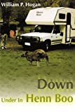 Down under in Henn Boo, William P. Hogan, 0595126642