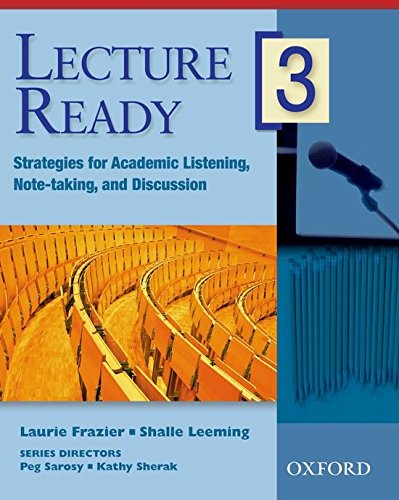 Lecture Ready 3 Student Book: Strategies for Academic...