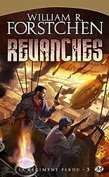 Le Régiment perdu, tome 3 : Revanches