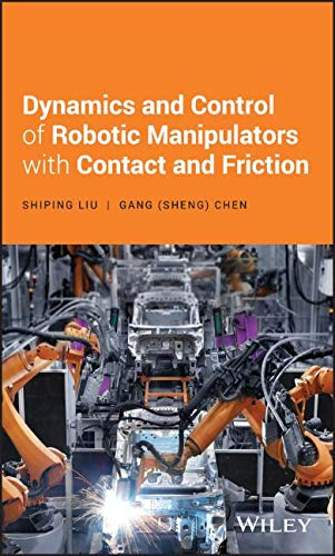 Control Gang (Dynamics and Control of Robotic Manipulators with Contact and Friction)