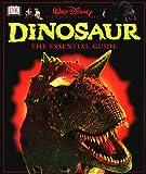 Disney's Dinosaur! The Essential Guide by David Lambert (2000-05-01)