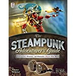 The Steampunk Adventurer's Guide: Contraptions, Creations, and Curiosities Anyone Can Make 6