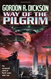Way of the Pilgrim, Gordon R. Dickson, 0312866623