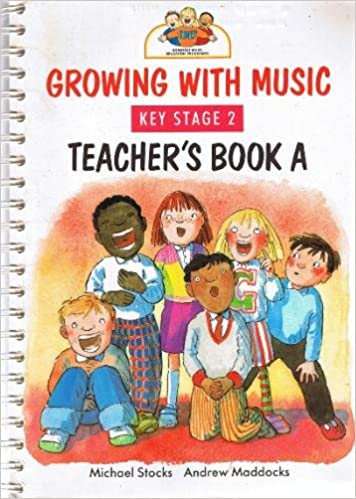 Growing with Music Teacher's book stage 2B