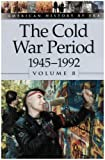 The Cold War Period, 1945-1992, Leora Maltz, 0737711450