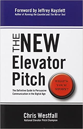 The New Elevator Pitch Descargar ebooks PDF