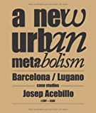 New Urban Metabolism, Josep Antoni Acebillo, 8492861479