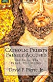 Catholic Priests Falsely Accused, David Pierre, 1466425334