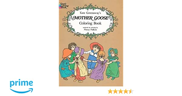 Kate Greenaway\'s Mother Goose Coloring Book: Kate Greenaway, Nancy ...