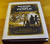 Miwok Means People, Eugene L. Conrotto, 0913548138