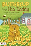 Buttercup Finds His Daddy, Billie Atamer, 1613460198