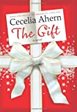 The Gift, Cecelia Ahern, 0061706264