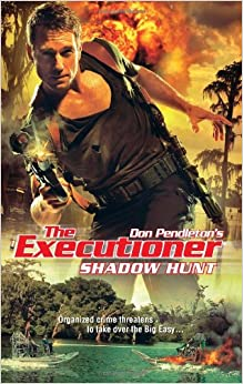 Shadow Hunt (The Executioner)