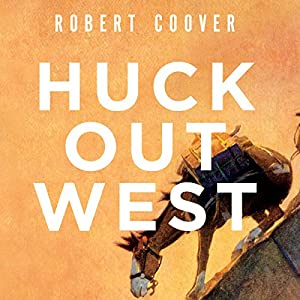 Huck Out West Audiobook
