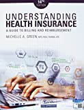 img - for Bundle: Understanding Health Insurance: A Guide to Billing and Reimbursement: A Guide to Billing and Reimbursemen, 14th + Student Workbook book / textbook / text book