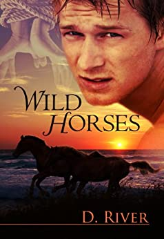 Wild Horses by [River, D.]