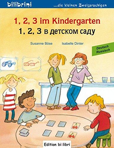 1, 2, 3 im Kindergarten: Kinderbuch Deutsch-Russisch