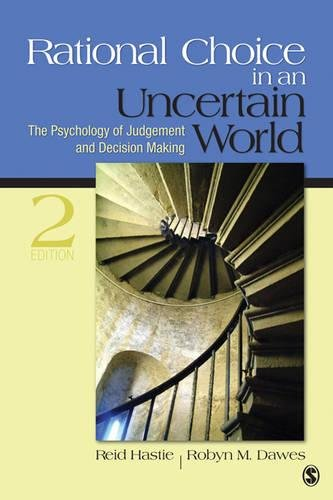 Rational Choice in an Uncertain World: The Psychology of Judgment and Decision Making by Brand: SAGE Publications, Inc