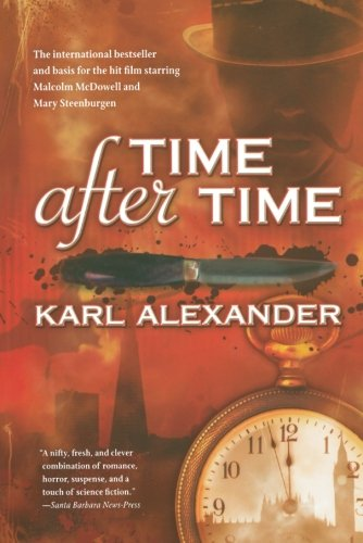 Time After Time (1979) (Book) written by Karl Alexander
