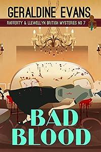 Bad Blood: British Detectives (Rafferty & Llewellyn Book 7)