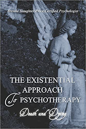The Existential Approach to Psychotherapy