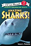 Amazing Sharks! (I Can Read Level 2)