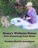 img - for Mema's Wellness Notes: More Ramblings from Mema book / textbook / text book