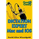 Dictation Expert Mac and iOS: Writing with Your Voice