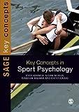 key concepts in sport psychology sage key concepts series by kremer john m d moran aidan walker graham craig cathy 2011 paperback