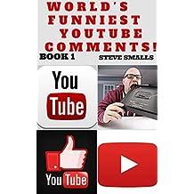 Memes: World's Funniest YouTube Comments! Book 1 (Memes, Jokes, Tumblr, YouTube, Facebook)
