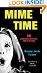 Mime Time: 45 Complete Routines for E...