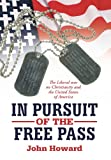 In Pursuit of the Free Pass, John Howard, 1477233199